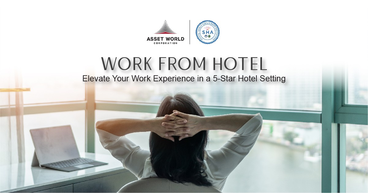Work from Hotel. Elevate Your Work Experience in a 5-Star Hotel Setting