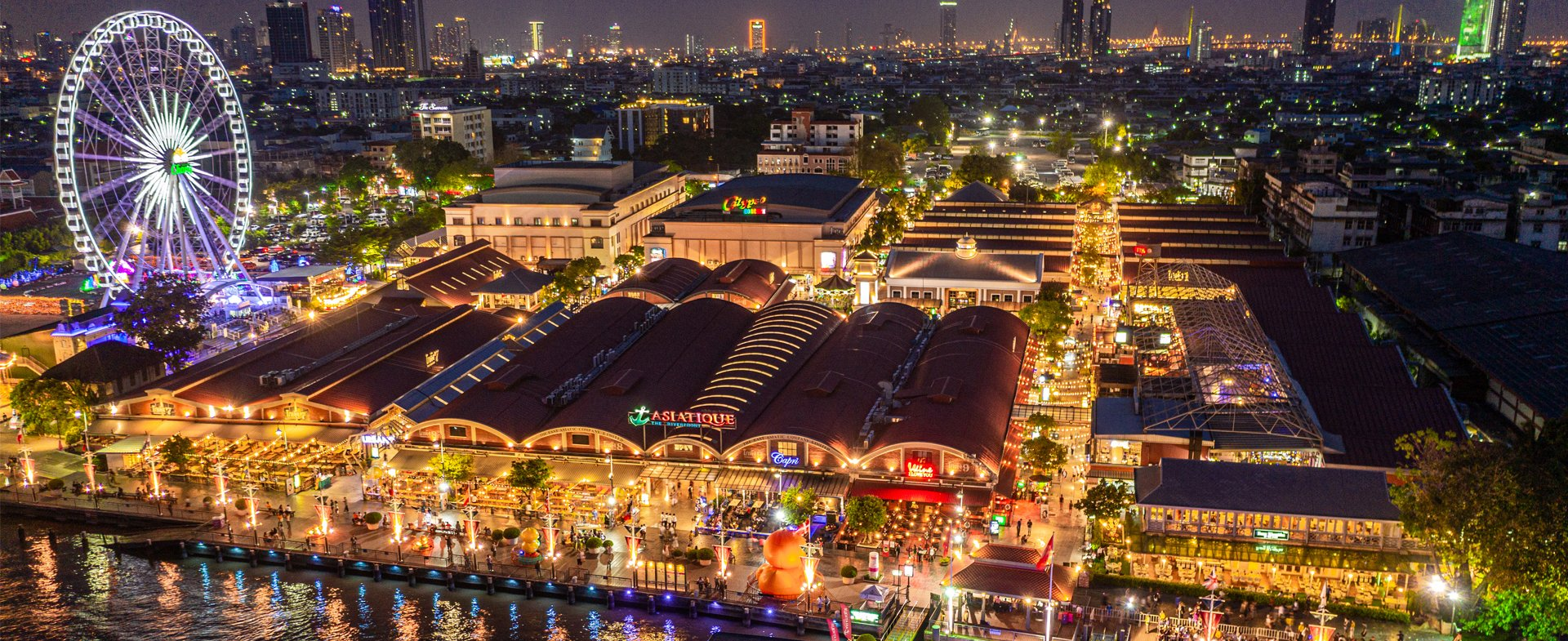 ASIATIQUE THE RIVERFRONT DESTINATION